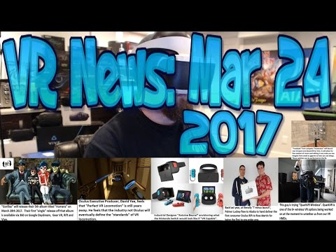 VR News Mar 24 2017 - Oculus Feels Perfect Locomotion Still YEARS off - First Rift User 1 Year On!