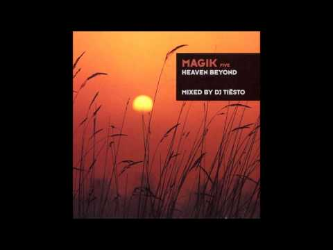 Tiesto - Magik Five - Heaven Beyond / Kamaya Painters - Cryptomnesia