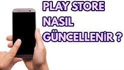 Play Store Güncelleme (Play Store Nasıl Güncellenir? )