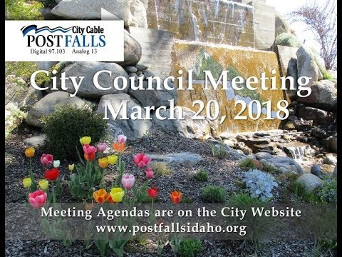 Post Falls City Council Meeting - March 20, 2018