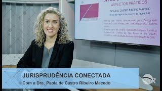 """Baixar Jurisprudência Conectada - """"Regularização Fundiária Urbana de acordo com a Lei 13.465/2017"""""""