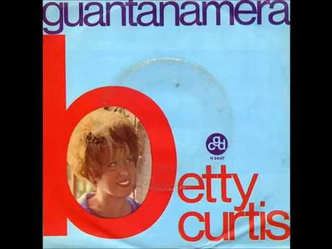 Betty Curtis - Guantanamera (1966)