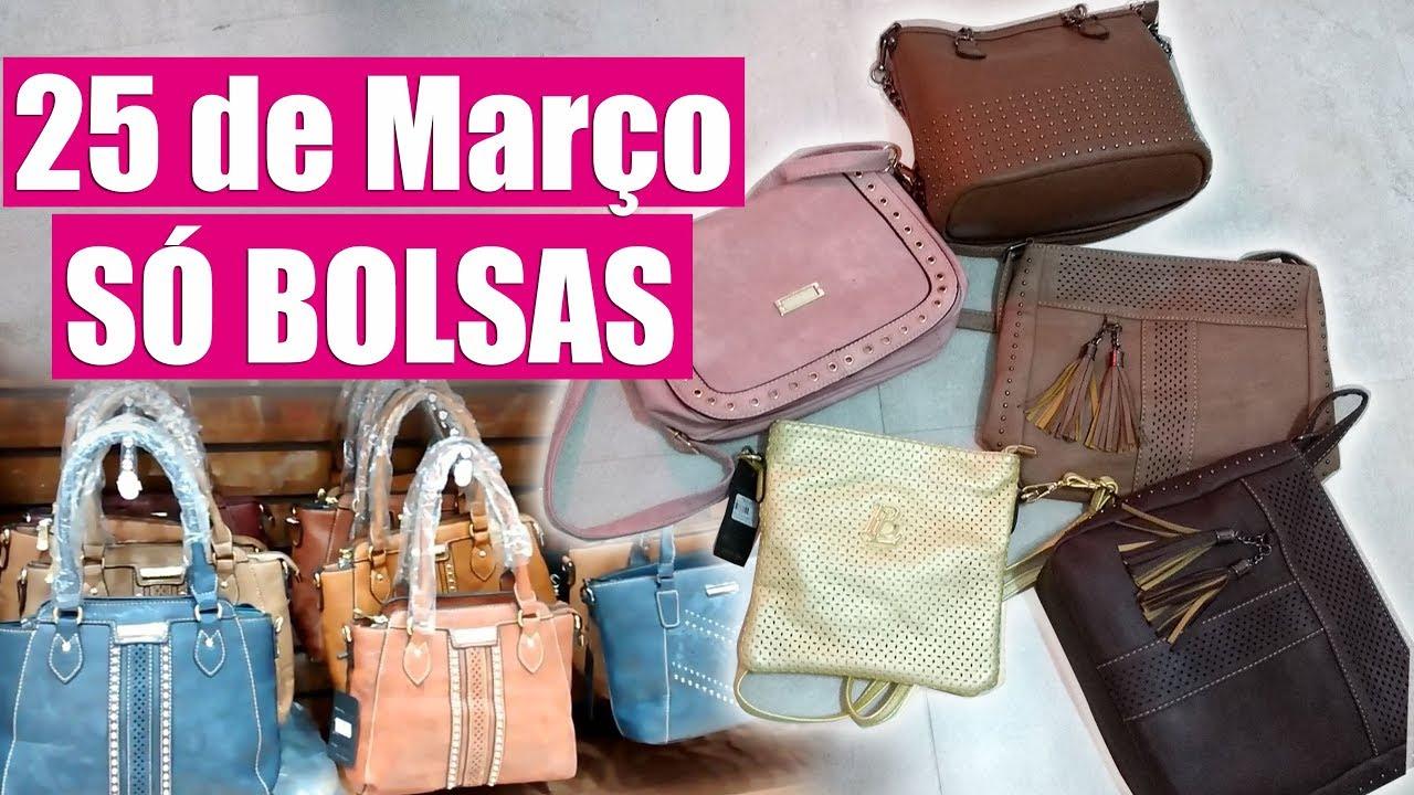 4f7c52d33aaf5 COMPRINHAS 25 DE MARÇO - SÓ BOLSAS!!! - YouTube