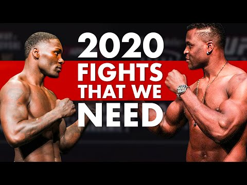 10 MMA/UFC Fights We NEED To See In 2020