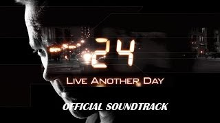 Official Soundtrack - 24 - Season 9 - Live another Day - Jack Bauer - Vengeance - Kiefer Sutherland