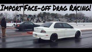 Import Face-off Drag Racing! At Capital Raceway 3/26/2017