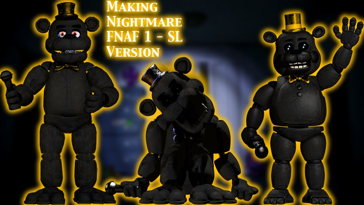 FNAF | Speed Edit) Making Nightmare FNAF 1 - SL Versions (1