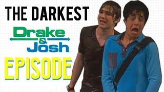 The Darkest Drake & Josh Episode Ever Created