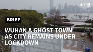 Ghost town: Drone images of Wuhan, epicentre of virus outbreak   AFP