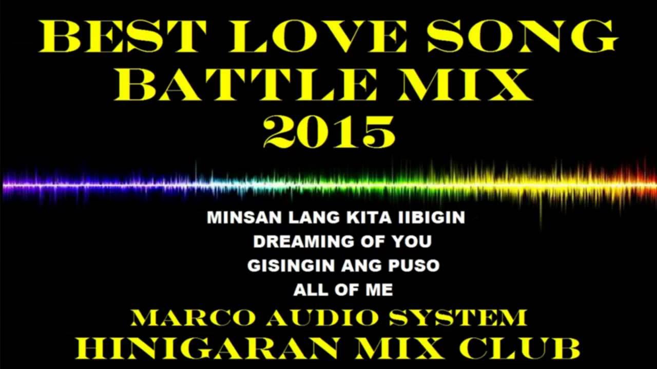 best battle mix love song 39 s 2015 hinigaran mix club djmarco cleanmix youtube. Black Bedroom Furniture Sets. Home Design Ideas