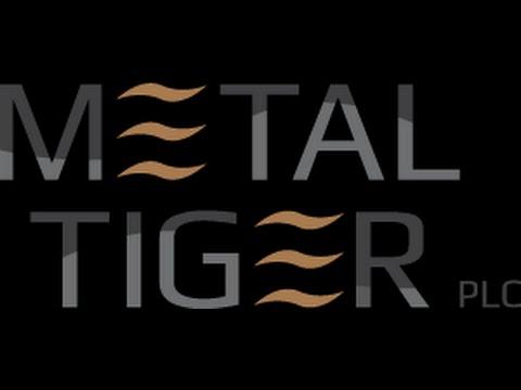 "Paul Johnson ""Metal Tiger PLC"" Thailand Acquisition - Corporate Update"