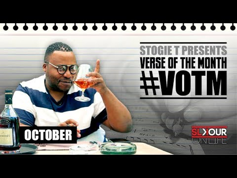 Stogie T Presents Verse Of The Month - October 2017 #VOTM
