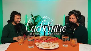 Cachemire Podcast - Episodio 2: Pizza, Sushi e Tripadvisor