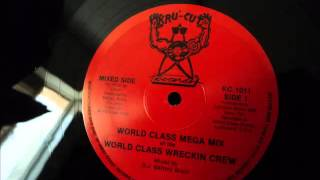 World Class Wreckin Crew – World Class Mega Mix