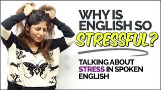 Talking about STRESS in English | English Speaking Practice Lesson |  Speak Fluently & Confidently