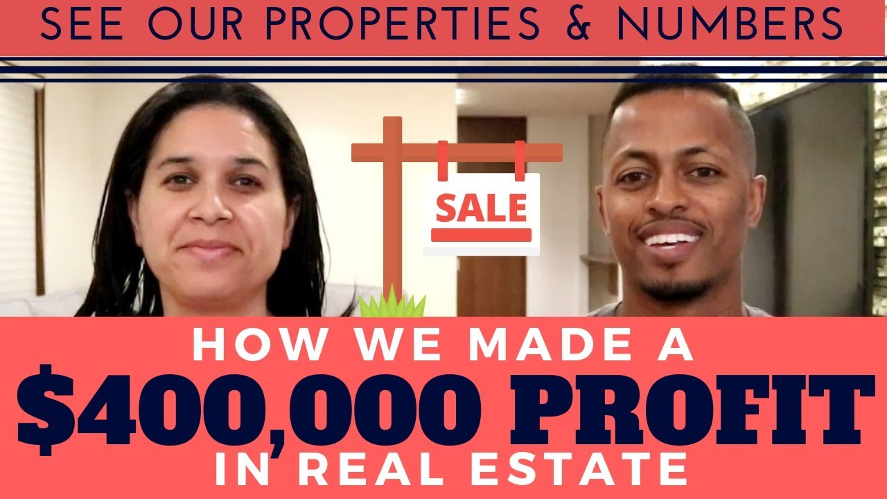 How We Made $400,000 in Real Estate Profit - See Our Properties & Numbers