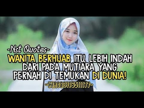 Nst Quotes Quotes Spesial Wanita Berhijab Part 3 Youtube