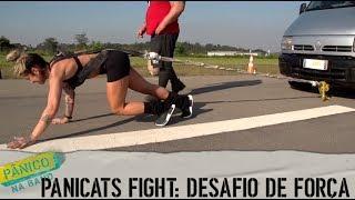 PANICATS FIGHT DESAFIO DE FORÇA C MOHAI E
