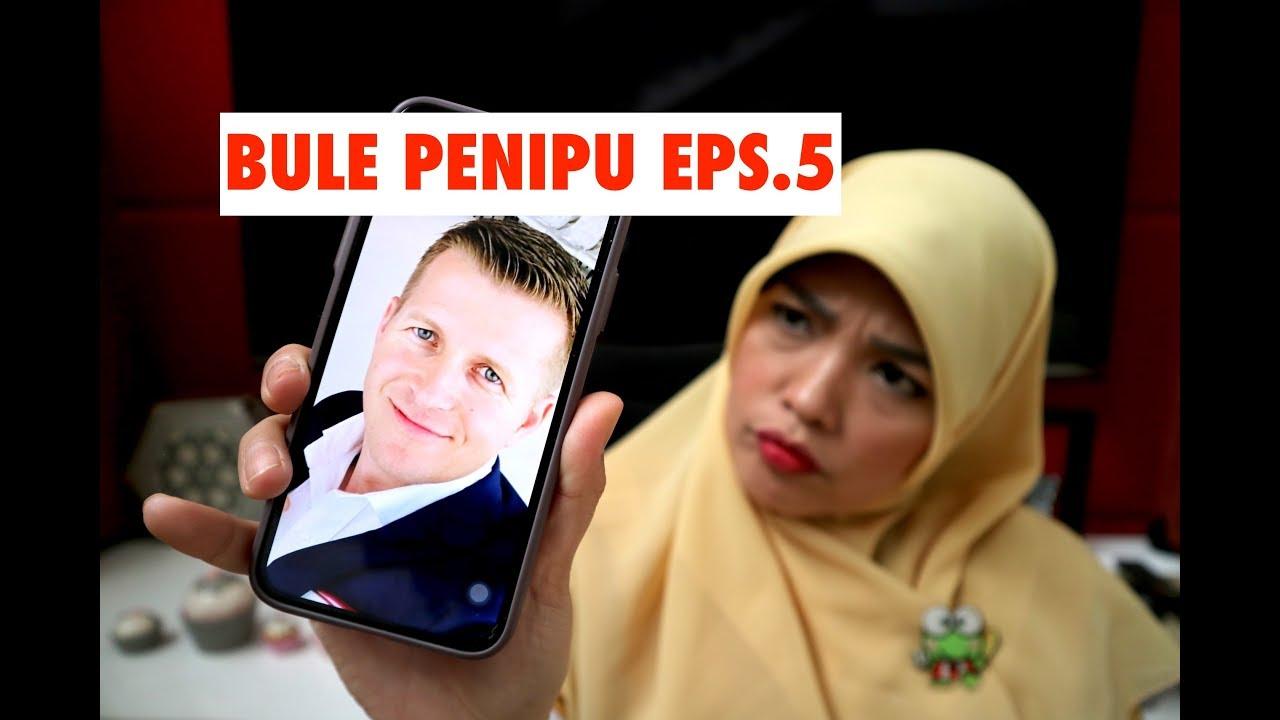 Bule Penipu Episode 5 Youtube