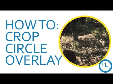 How To: Circle Crop Overlay - Adobe Premiere