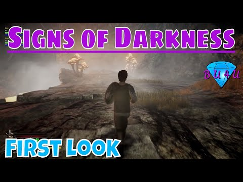 First Look  Signs of Darkness  Lets Play
