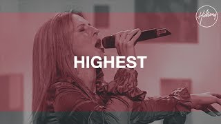 Highest - Hillsong Worship
