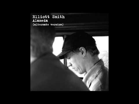 Elliott Smith   Alameda Alternate