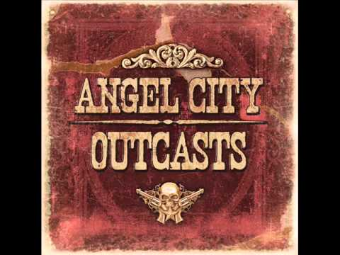 Angel City Outcasts - Going Crazy