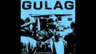 Gulag - Ciudadano de segunda