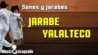 ✓Jarabe Yalalteco  ⇛ Sones y Jarabes ⇚
