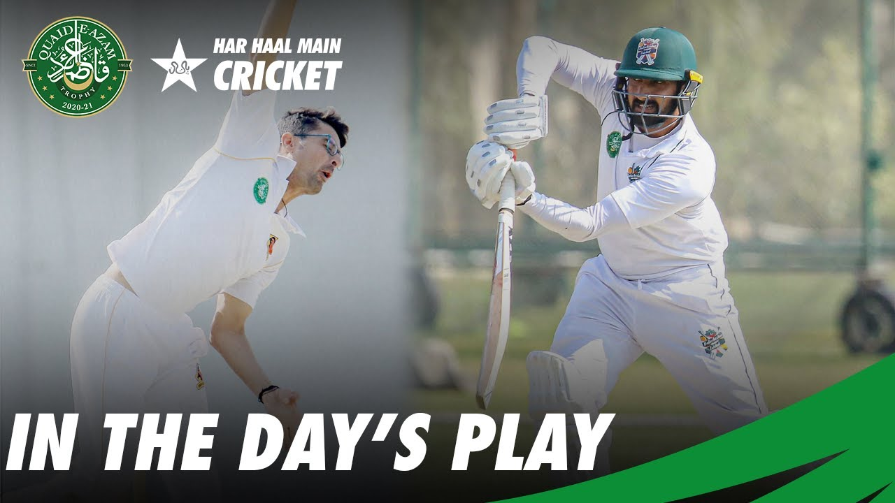 In the Day's Play | Balochistan VS Sindh | Day 1 | QeA Trophy 2020-21 | PCB | MC2T