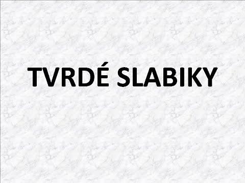 ČESKÝ JAZYK - TVRDÉ SLABIKY