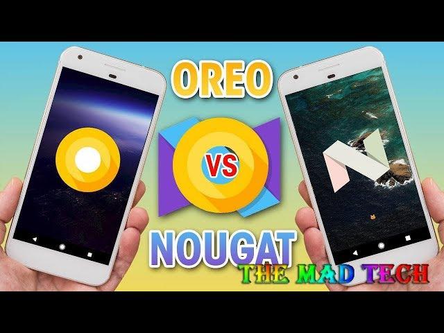Android 8 0 Oreo vs Android Nougat vs PureNexus ROM