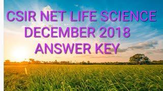 CSIR NET LIFE SCIENCE DECEMBER 2018 ANSWER KEY PART - C ( 2nd)