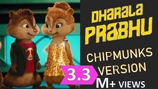 Dharala Prabhu - Chipmunks Version   Tamil Song