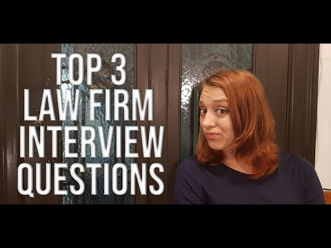 Top 3 Law Firm Interview Questions