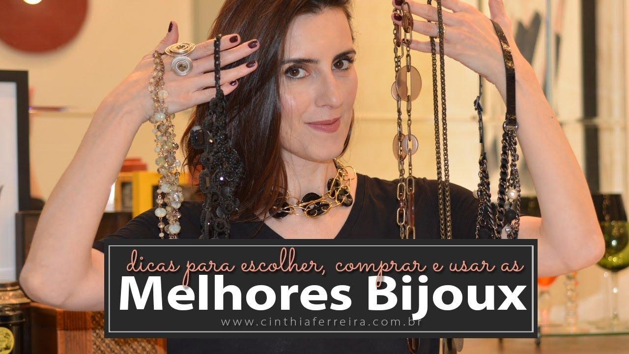 Minhas Bijoux favoritas, dicas de onde comprar, como escolher e como usar 7792d9fd1a