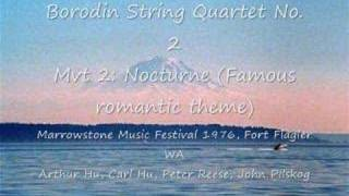 Borodin String Quartet No. 2 Nocturne Marrowstone Music Fest 1976