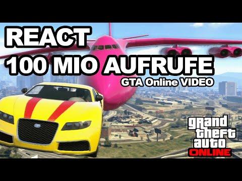 DAS 100 MILLIONEN AUFRUFE GTA ONLINE VIDEO | React GTA Online