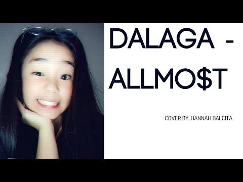 Dalaga - ALLMO$T | Hannah B.
