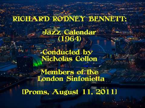Richard Rodney Bennett: Jazz Calendar [Collon-London Sinfonietta]