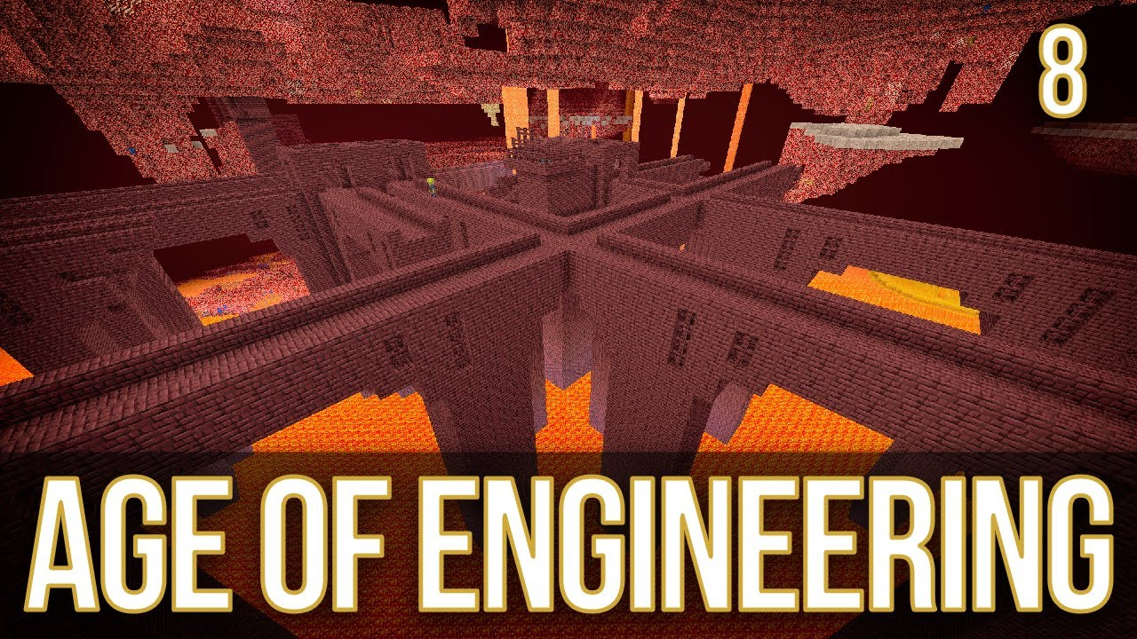 Nether Fortress | Age of Engineering | Episode 8
