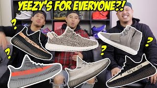 HOLD UP! YEEZYS FOR EVERYONE?!