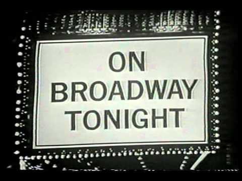 ON BROADWAY TONIGHT  credits CBS variety