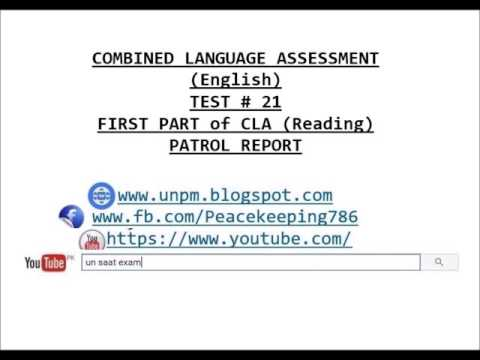 TEST # 21 COMBINED LANGUAGE ASSESSMENT (English)  FIRST PART of CLA (Reading) PATROL REPORT