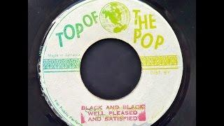 Well Pleased & Satisfied - Black On Black [alt dub]