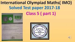International Olympiad mathematics (IMO ) class5 test paper 2017