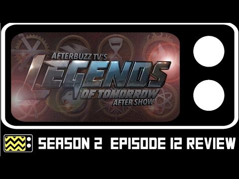 Legends Of Tomorrow Season 2 Episode 12 Review w/ DJ Wooldridge   AfterBuzz TV