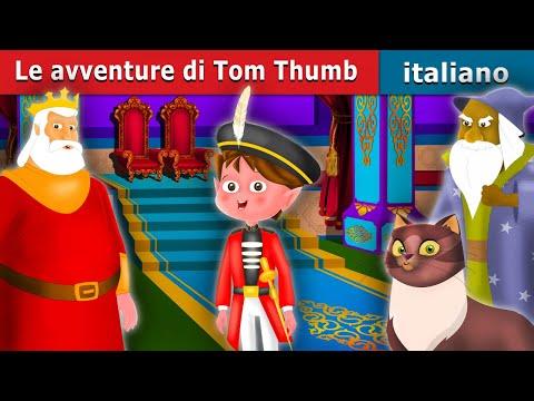 Le avventure di Tom Thumb | Storie Per Bambini | Favole Per Bambini | Fiabe Italiane