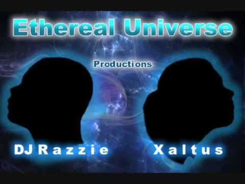 Ethereal Universe Introduction ( Xaltus & DJ Razzie )